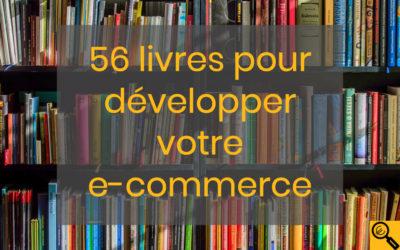 56 livres e-commerce pour développer vos ventes en ligne