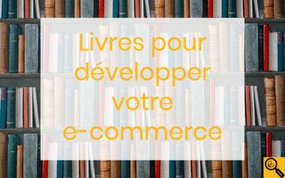 56 livres pour développer votre e-commerce